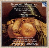 Biber / Schmelzer / Walther: Scherzi Musicali by Musica Antiqua Köln