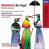 Braunfels: Die Vogel, Op. 30 by Various Artists