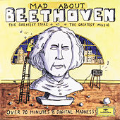 Mad About Beethoven by Various Artists
