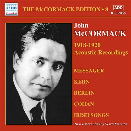 The McCormack Edition, Vol. 8: The Acoustic Recordings (1918-1920) by Various Artists
