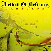 Jahbulon by Method Of Defiance
