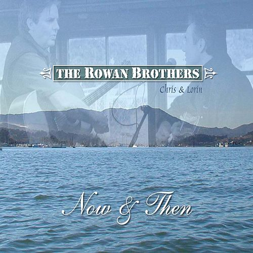 Now & Then (Digital Version) by The Rowans
