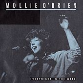 Everynight In The Week by Mollie O'Brien