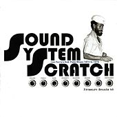 Sound System Scratch by Various Artists