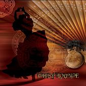Gypsy Lounge by Various Artists