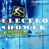 Electro Shower Vol.1 by Various Artists