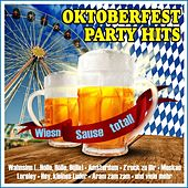 Oktoberfest Party Hits! Wies'n Sause total! by Various Artists