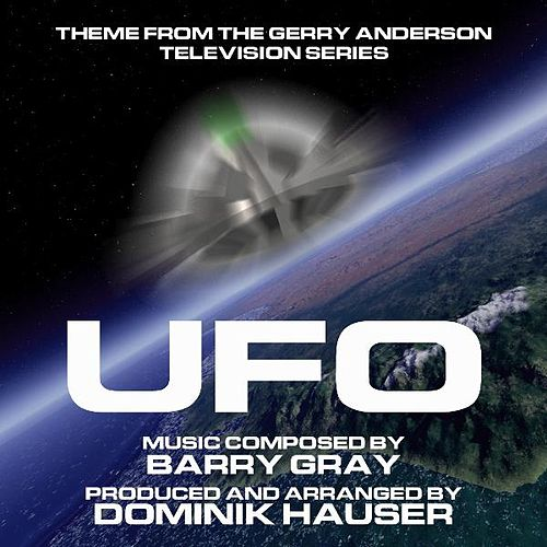 Theme from Gerry Anderson's 'UFO' By Barry Gray by Dominik Hauser