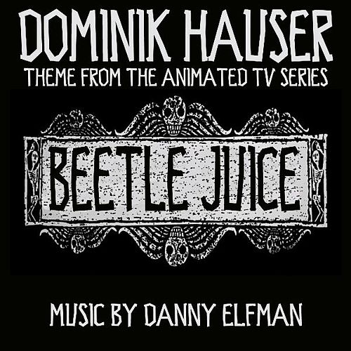 Theme from 'Beetlejuice: The Animated Series' By Danny Elfman by Dominik Hauser