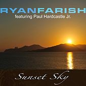 Sunset Sky (feat. Paul Hardcastle Jr.) by Ryan Farish