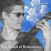 The Cloud Of Unknowing by Mike Harrison