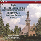 Haydn: The 6 Organ Concertos by Ton Koopman