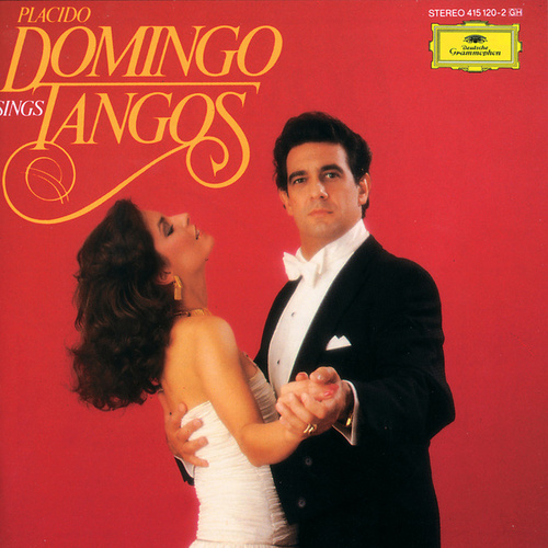Placido Domingo sings Tangos by Placido Domingo