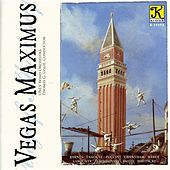 Unlv Wind Orchestra: Vegas Maximus - A 50Th Anniversary Celebration of the University of Nevada, Las Vegas by Various Artists