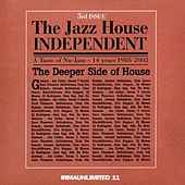 The Jazz House Independent (The Deeper Side of House) by Various Artists