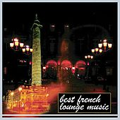Best french lounge music by Various Artists