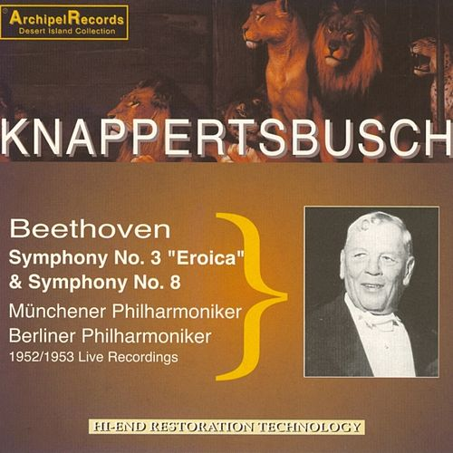 Beethoven : Symphony No. 3 - Eroica & Symphony No. 8 by Various Artists