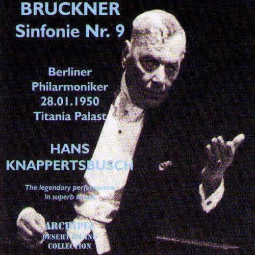 Bruckner: Sinfonie No. 9 (Titiana Palast 1950) by Berliner Philharmoniker