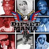 Dipset Mania, Vol. 8 by Various Artists