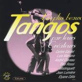 Les plus beaux tangos par leurs créateurs (20 succès) by Various Artists