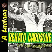 A Luciana by Renato Carosone
