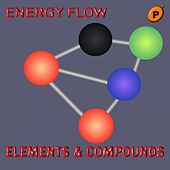 Elements & Compounds - EP by Energy Flow