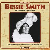 Empress Of The Blues (The Best Of) by Bessie Smith