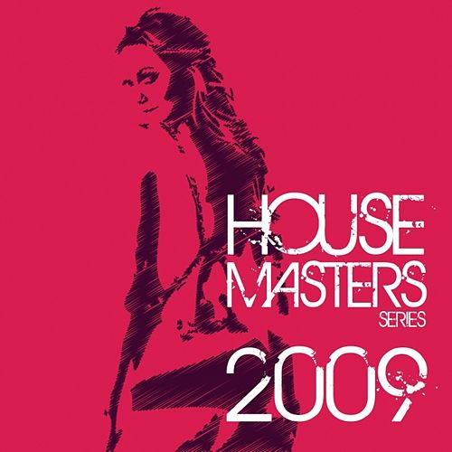 Best of House Masters Series 2009 (The Finest In House & Electro) by Various Artists