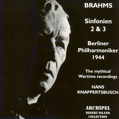 Brahms : Sinfonien No. 2 & No. 3 (1944) by Berliner Philharmoniker