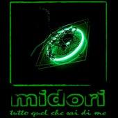 Tutto Quel che sai di me by Midori