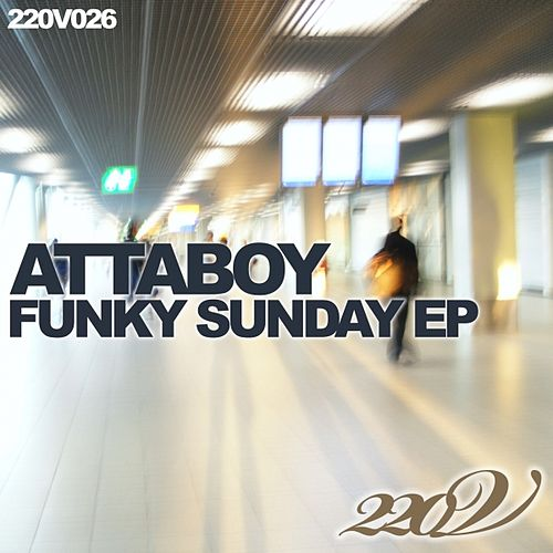 Funky Sunday - EP by Attaboy
