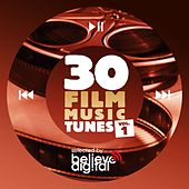 30 Film Music Tunes, Vol. 1 (Selected by Believe) by Various Artists