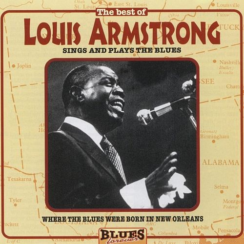 Sings And Plays The Blues by Louis Armstrong