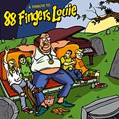 A tribute to 88 Fingers Louie by Various Artists