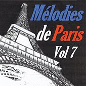 Mélodies de Paris, vol. 7 by Various Artists