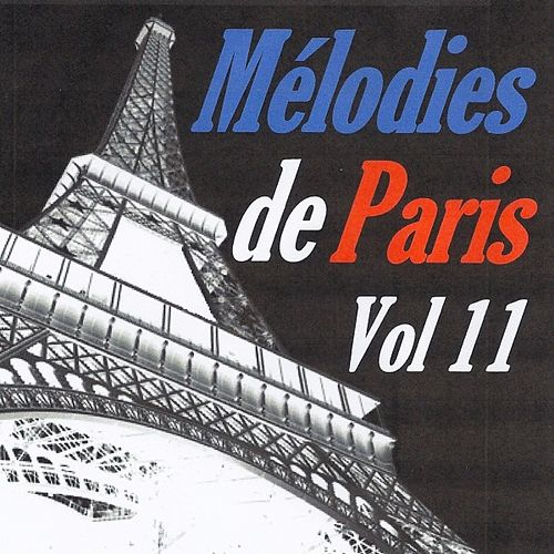 Mélodies de Paris, vol. 11 by Various Artists