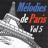 Mélodies de Paris, vol. 5 by Various Artists