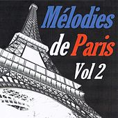 Mélodies de Paris, vol. 2 by Various Artists