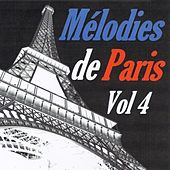 Mélodies de Paris, vol. 4 by Various Artists