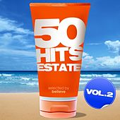50 Hits Estate, Vol. 2 (Selected By Believe) by Various Artists
