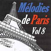 Mélodies de Paris, vol. 8 by Various Artists