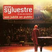 Son jubilé en public : 50 ans de chansons by Anne Sylvestre