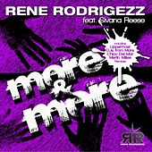 More & More (feat. Sivana Reese) by Rene Rodrigezz