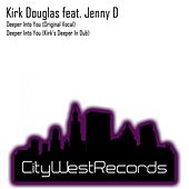 Deeper Into You by Kirk Douglas
