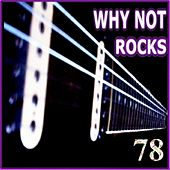 Rocks - 78 by Why Not