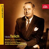 Talich Special Edition 11 Dvořák: Concerto Overtures, Waltzes & Polonaises by Various Artists