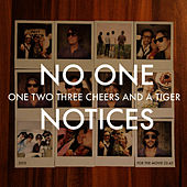 No One Notices by One Two Three Cheers And A Tiger