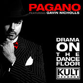 Drama On The Dancefloor by Pagano