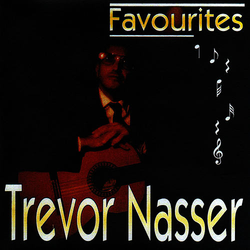 Trevor Nasser - Favorites by Trevor Nasser