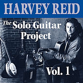 The Solo Guitar Project, Vol. 1 by Harvey Reid